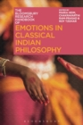 The Bloomsbury Research Handbook of Emotions in Classical Indian Philosophy - eBook