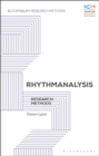 Rhythmanalysis : Research Methods - Book