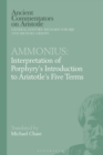 Ammonius: Interpretation of Porphyry's Introduction to Aristotle's Five Terms - Book