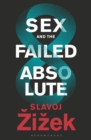 Sex and the Failed Absolute - Book