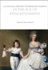 A Cultural History of Dress and Fashion in the Age of Enlightenment - Book