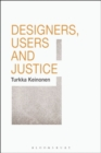 Designers, Users and Justice - Book