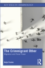The Crimmigrant Other : Migration and Penal Power - eBook