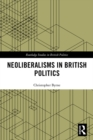 Neoliberalisms in British Politics - eBook