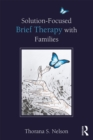 Solution-Focused Brief Therapy with Families - eBook