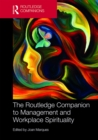 The Routledge Companion to Management and Workplace Spirituality - eBook