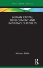 Human Capital Development and Indigenous Peoples - eBook
