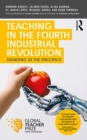 Teaching in the Fourth Industrial Revolution : Standing at the Precipice - eBook