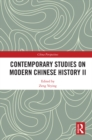 Contemporary Studies on Modern Chinese History II - eBook