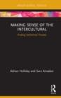 Making Sense of the Intercultural : Finding DeCentred Threads - eBook