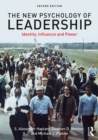 The New Psychology of Leadership : Identity, Influence and Power - eBook