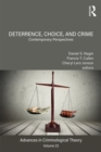 Deterrence, Choice, and Crime, Volume 23 : Contemporary Perspectives - eBook