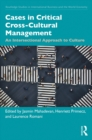 Cases in Critical Cross-Cultural Management : An Intersectional Approach to Culture - eBook