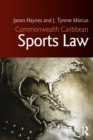 Commonwealth Caribbean Sports Law - eBook