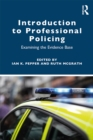 Introduction to Professional Policing : Examining the Evidence Base - eBook