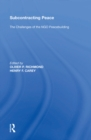 Subcontracting Peace : The Challenges of NGO Peacebuilding - eBook