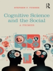 Cognitive Science and the Social : A Primer - eBook