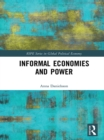 Informal Economies and Power - eBook