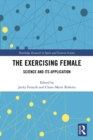 The Exercising Female : Science and Its Application - eBook