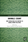 Animals Count : How Population Size Matters in Animal-Human Relations - eBook