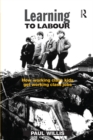 Learning to Labour : How Working Class Kids Get Working Class Jobs - eBook