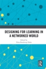 Designing for Learning in a Networked World - eBook