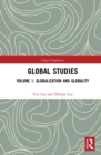 Global Studies : Volume 1: Globalization and Globality - eBook