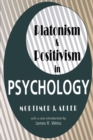 Platonism and Positivism in Psychology - eBook