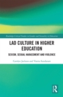 Lad Culture in Higher Education : Sexism, Sexual Harassment and Violence - eBook