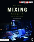 Mixing Secrets for  the Small Studio - eBook