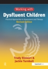 Working with Dysfluent Children : Practical Approaches to Assessment and Therapy - eBook