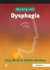 Working with Dysphagia - eBook