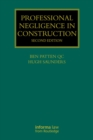 Professional Negligence in Construction, Second Edition - eBook