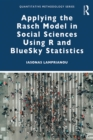 Applying the Rasch Model in Social Sciences Using R - eBook
