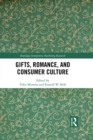Gifts, Romance, and Consumer Culture - eBook