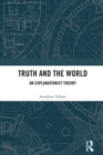 Truth and the World : An Explanationist Theory - eBook