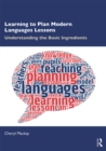 Learning to Plan Modern Languages Lessons : Understanding the Basic Ingredients - eBook