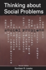 Thinking About Social Problems : An Introduction to Constructionist Perspectives - eBook