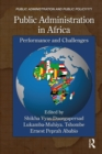 Public Administration in Africa : Performance and Challenges - eBook