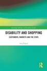 Disability and Shopping : Customers, Markets and the State - eBook