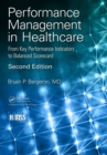 Performance Management in Healthcare : From Key Performance Indicators to Balanced Scorecard - eBook