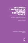 The Bantu Languages of Western Equatorial Africa : Handbook of African Languages - eBook