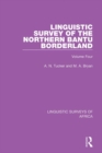 Linguistic Survey of the Northern Bantu Borderland : Volume Four - eBook