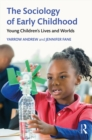 The Sociology of Early Childhood : Young Children's Lives and Worlds - eBook