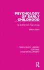 Psychology of Early Childhood : Up to the Sixth Year of Age - eBook
