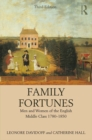 Family Fortunes : Men and Women of the English Middle Class 1780-1850 - eBook