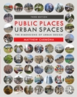 Public Places Urban Spaces : The Dimensions of Urban Design - eBook