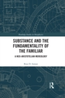 Substance and the Fundamentality of the Familiar : A Neo-Aristotelian Mereology - eBook