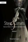 Stays and Corsets Volume 2 : Historical Patterns Translated for the Modern Body - eBook