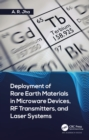 Deployment of Rare Earth Materials in Microware Devices, RF Transmitters, and Laser Systems - eBook